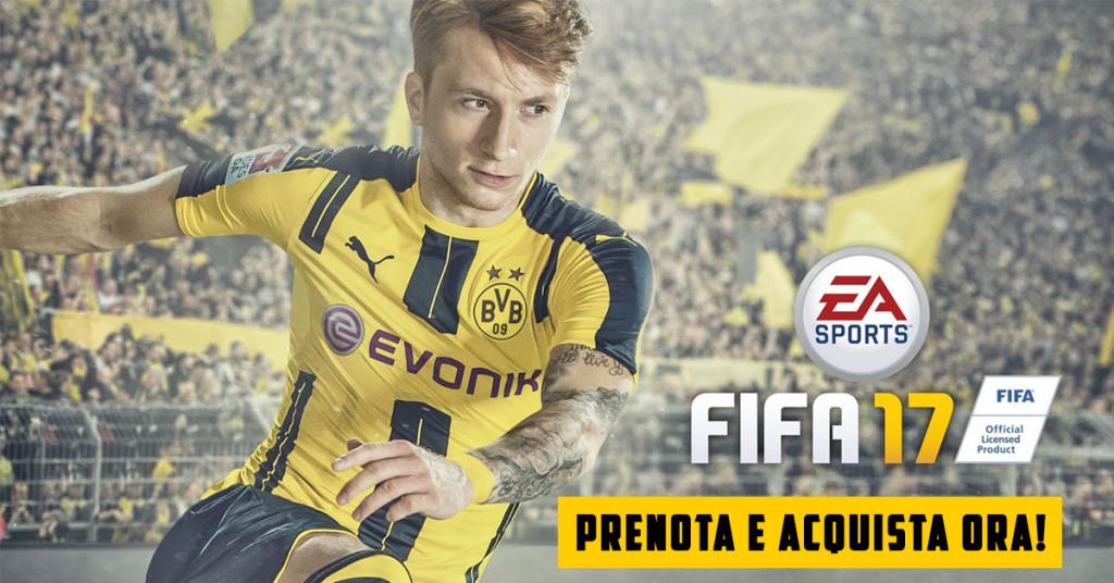 FIFA 17 novità e prezzo, Acquista Ora! e Risparmia 20€